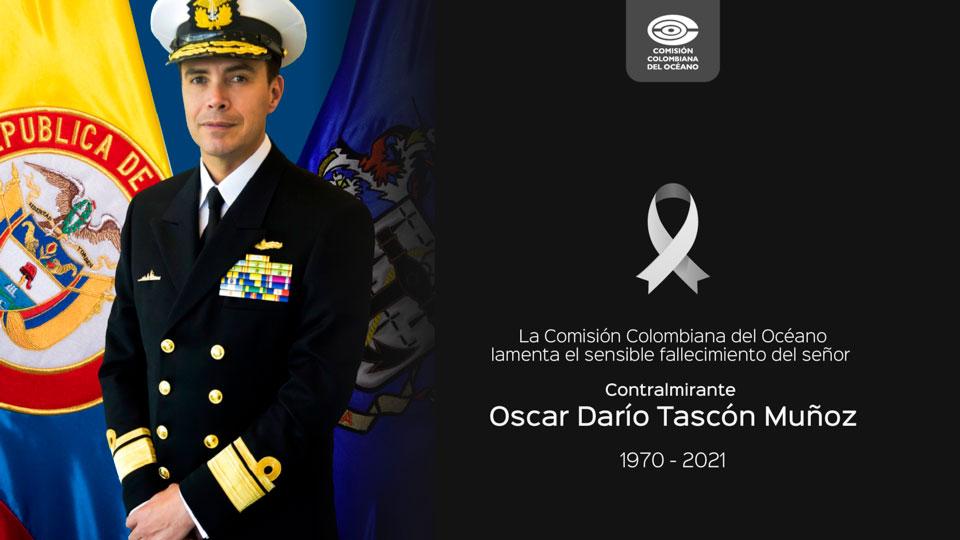 Condolencias señor Contralmirante Oscar Darío Tascón Muñoz