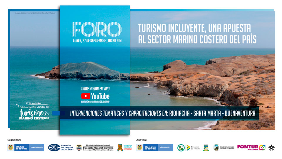 "Foro ""Turismo incluyente, una apuesta al sector marino costero del País"""