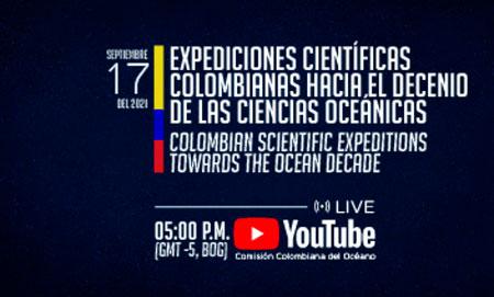 Evento: Expediciones Científicas Colombianas hacia el Decenio de las Ciencias Oceánicas