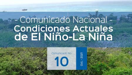 Seguimiento de los Fenómenos EL NIÑO – LA NIÑA Comunicado No. 10 de 2021