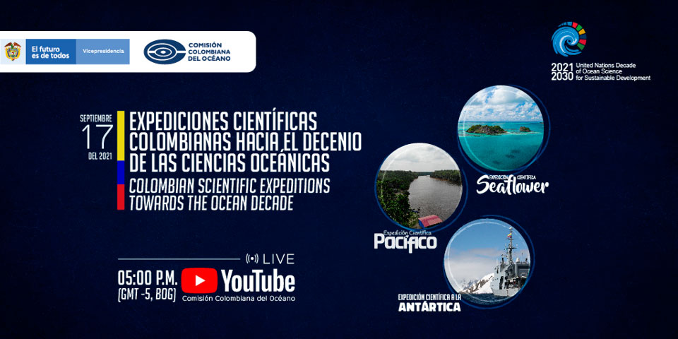 Charla: Expediciones Científicas Colombianas hacia el Decenio de las Ciencias Oceánicas