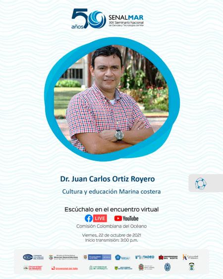 Dr. Juan Carlos Ortiz Royero