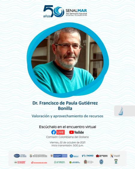 Dr. Francisco de Paula Guitiérrez Bonilla
